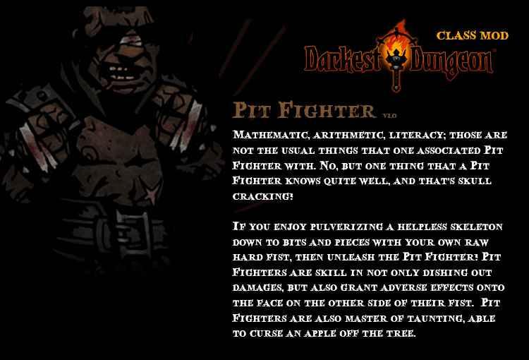 Модификация Darkest Dungeon: Pit Fighter — Class Mod / Новый класс «Борец»