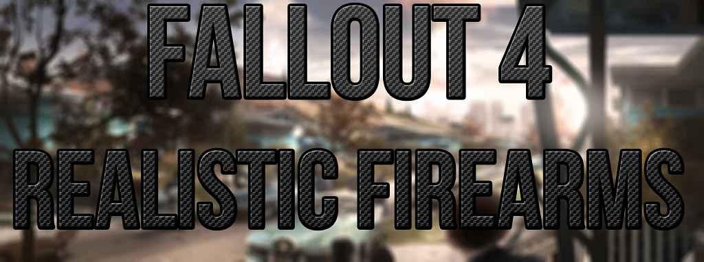 Мод Fallout 4 — Реалистичные звуки стрельбы