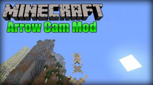 Minecraft — Arrow Cam
