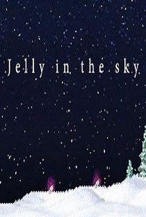 Jelly in the sky торрент