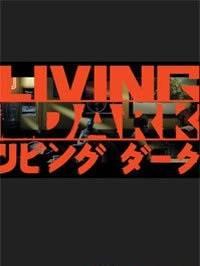 Living Dark торрент