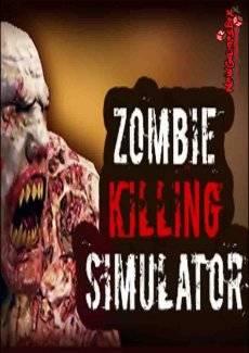 Zombie Killing Simulator торрент