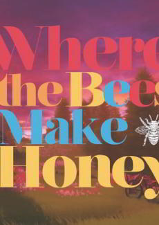 Where the Bees Make Honey торрент