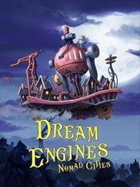 Dream Engines Nomad Cities торрент