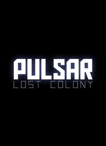 PULSAR Lost Colony торрент