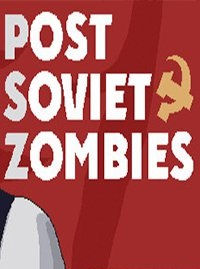 Post Soviet Zombies торрент