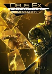 Deus Ex: Human Revolution - Director's Cut торрент
