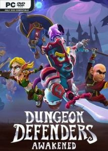 Dungeon Defenders: Awakened торрент