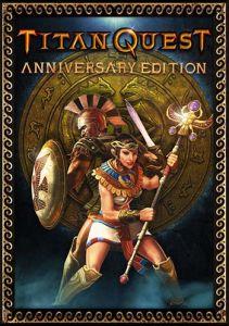 Titan Quest: Anniversary Edition торрент